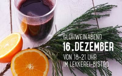 LEKKEREI-Glühweinabend